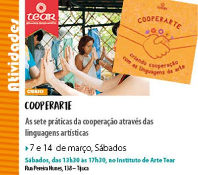 Curso Cooperarte: dias 07 e 14/03, no Instituto Tear