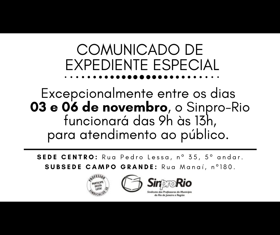 Expediente Especial no Sinpro-Rio: 03 a 06/11 – suspenso